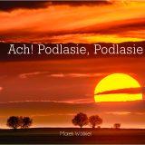 """Wystawa """"Ach! Podlasie"""" w Warszawie do 20.11"""