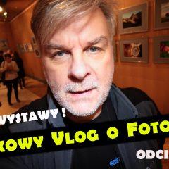 Lubię wystawy / MARKOWY VLOG O FOTOGRAFII [#014]