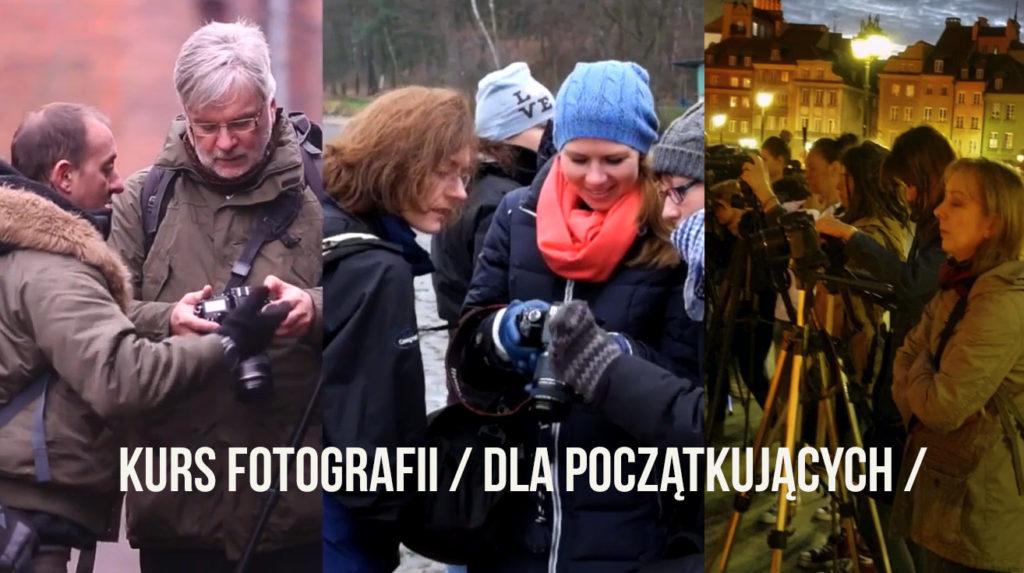 Kurs fotografii Warszawa dla początkujących Marek Waśkiel