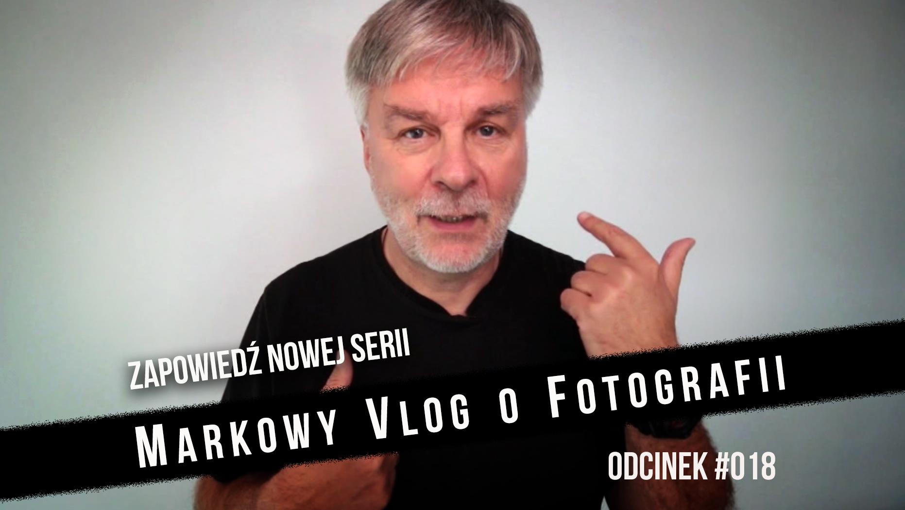 W CZERNI I BIELI O FOTOGRAFII – Vlog o Fotografii