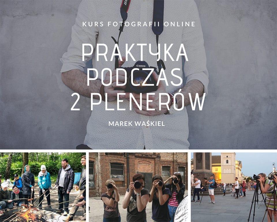 Obraz przedstawiający jak wyglądają plenery w internetowej szkole fotografii portalu waskiel.pl